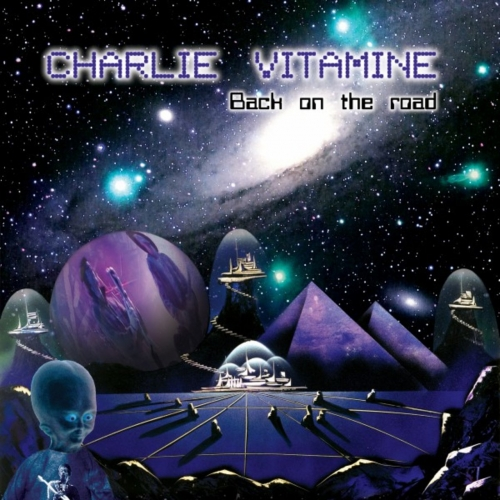 Charlie Vitamine - Back on the Road (2017)