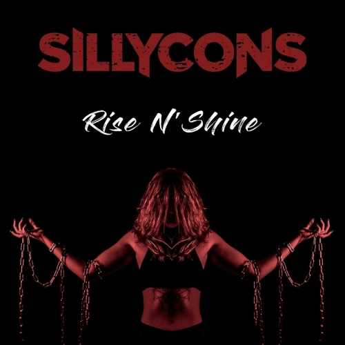 Sillycons - Rise N' Shine (2017)