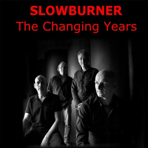 Slowburner - The Changing Years (2017)