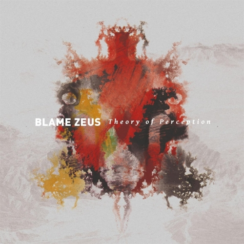Blame Zeus - Theory of Perception (2017)