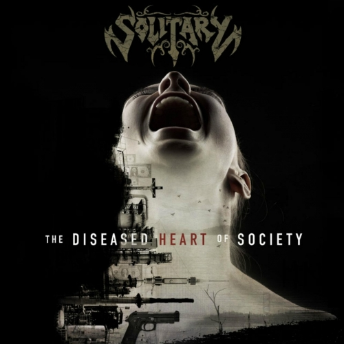 Solitary - The Diseased Heart of Society (2017)