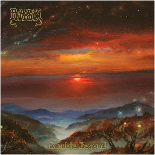 Bask - Ramble Beyond (2017)