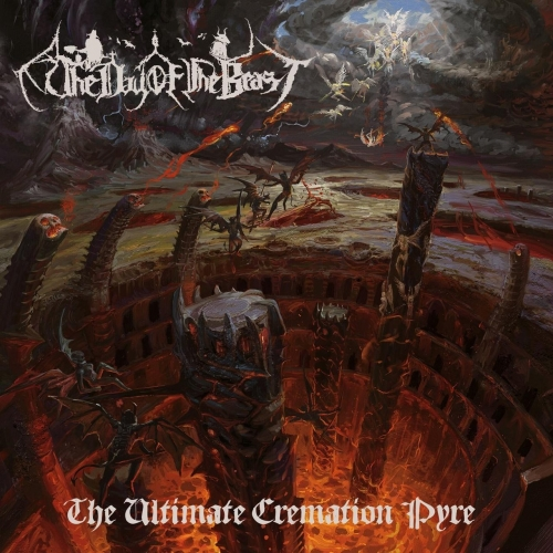 The Day of the Beast - The Ultimate Cremation Pyre (2017)