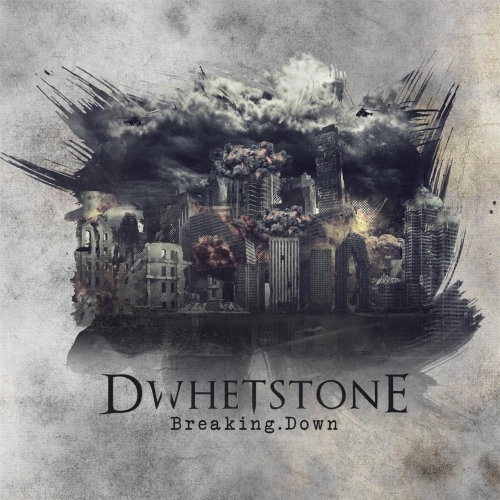 Dwhetstone - Breaking Down (2017)