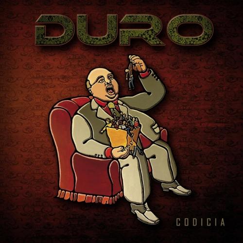 Duro - Codicia (2017)