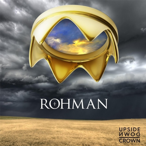 Rohman - Upside Down Crown (2017)