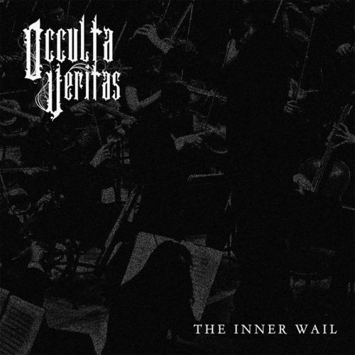Occulta Veritas - The Inner Wail (2017)