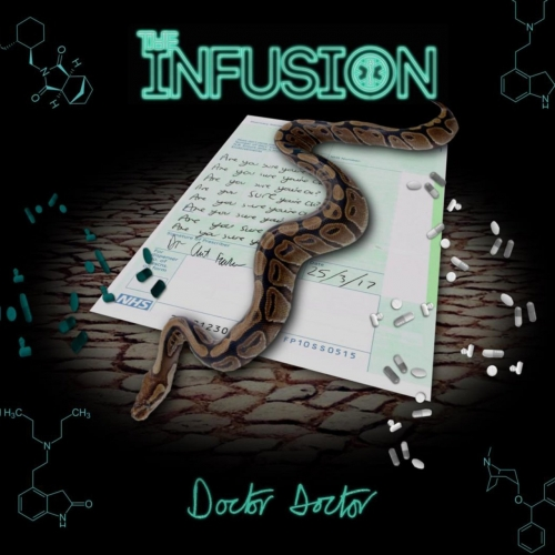 The Infusion - Doctor Doctor (2017)