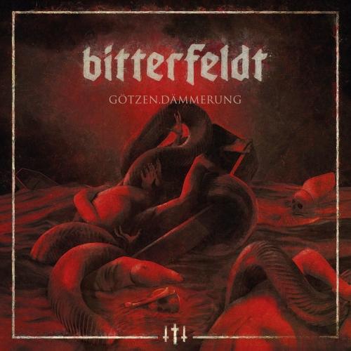 Bitterfeldt - Götzen.Dämmerung (2017)