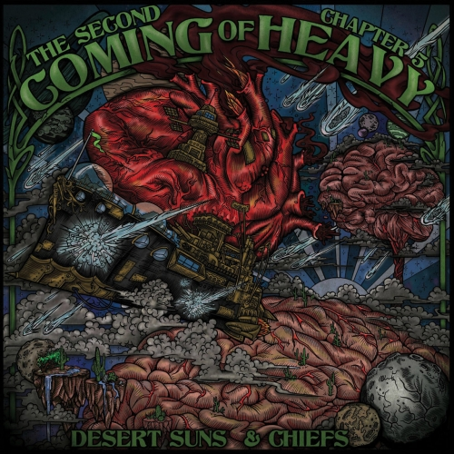 Second Coming Of Heavy - Chapter 5: Desert Suns & Chiefs (2017)