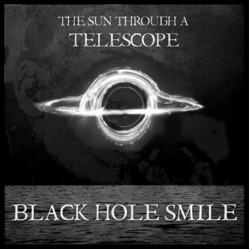 The Sun Through a Telescope - Black Hole Smile (2017)
