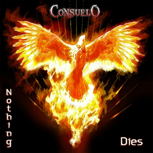 Consuelo - Nothing Dies (2017)