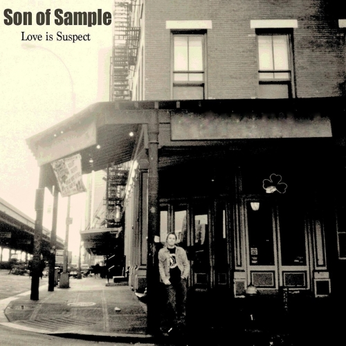 Son of Sample - Love Is Suspect (2017)