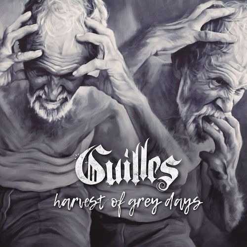 Guilles - Harvest Of Grey Days (2017)