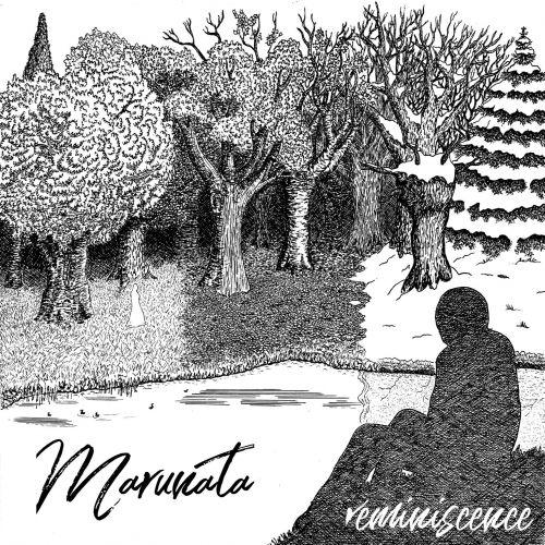 Marunata - Réminiscence (ep) (2017)