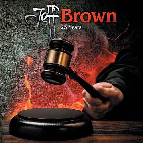 Jeff Brown - 23 Years (2015)