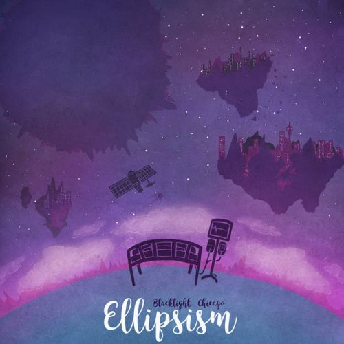 Blacklight Chicago - Ellipsism (2016)