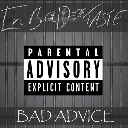 In Bad Taste - Bad Advice [EP] (2017)