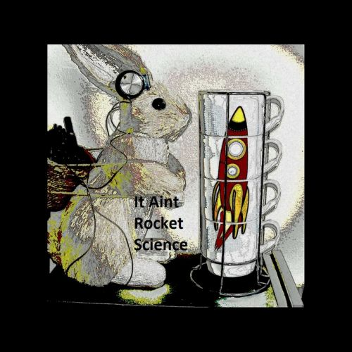 Paul Rainbird - It Aint Rocket Science (2017)