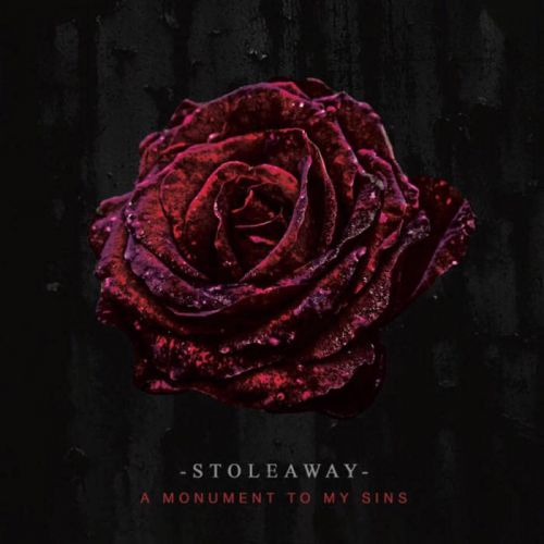 Stoleaway - A Monument to My Sins (2017)