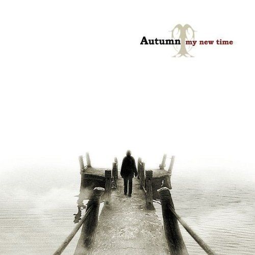 Autumn - My New Time (2007)