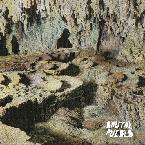 Hundred Visions - Brutal Pueblo (2017)
