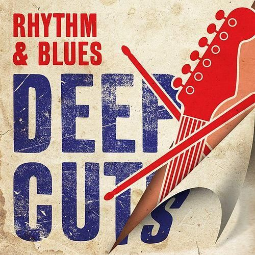 VA - Rhythm & Blues Deep Cuts (2016)