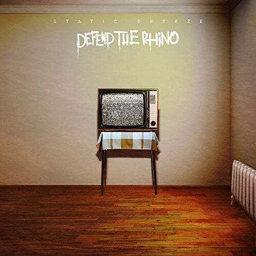 Defend The Rhino - Static Breeze (2017)