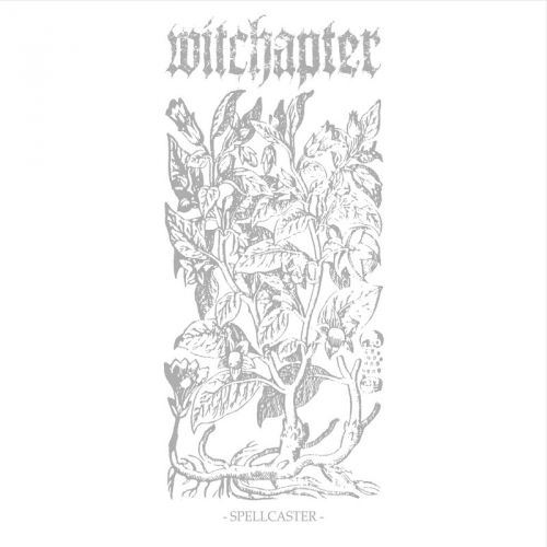 Witchapter - Spellcaster [EP] (2017)