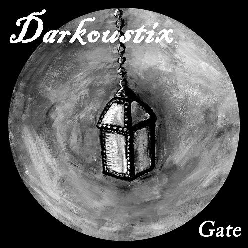 Darkoustix - Gate (2017)