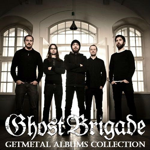 Ghost Brigade - Collection (2007-2014)