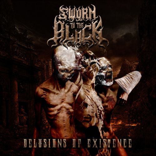 Sworn To The Black - Delusions of Existence (2016)