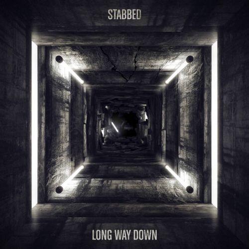 Stabbed - Long Way Down (2017)