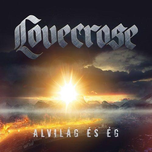 Lovecrose - Alvilág És Ég (2017)