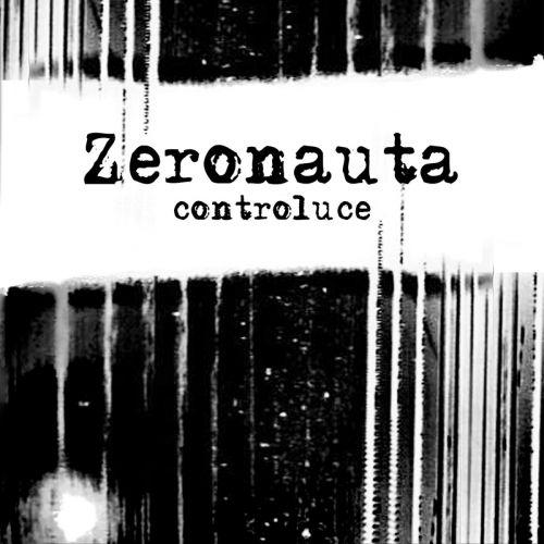 Zeronauta - Controluce (2017)