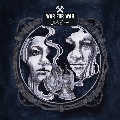 War For War - Illud Tempus (2017)