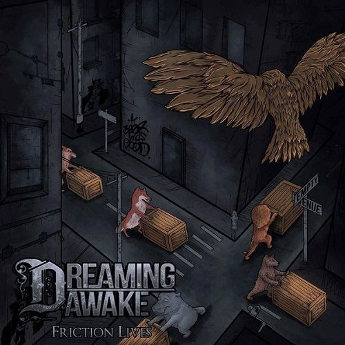 Dreaming Awake - Friction Lives (2017)