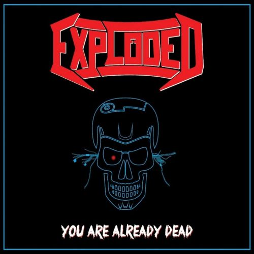 Exploded - You Are Already Dead [EP] (2017)