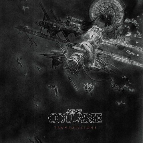 Age Of Collapse - Transmissions (2017)