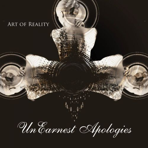 UnEarnest Apologies - Art of Reality (2017)