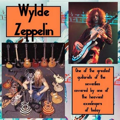 Zakk Wylde - Wylde Zeppelin Dazed and Covered (2017)