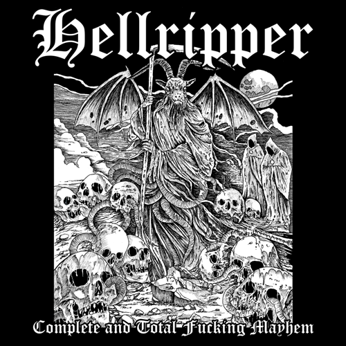 Hellripper - Complete And Total Fucking Mayhem [Compilation] (2016)