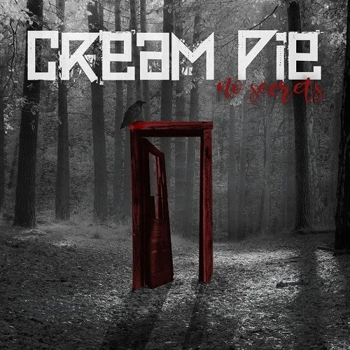 Cream Pie - No Secrets (2017)