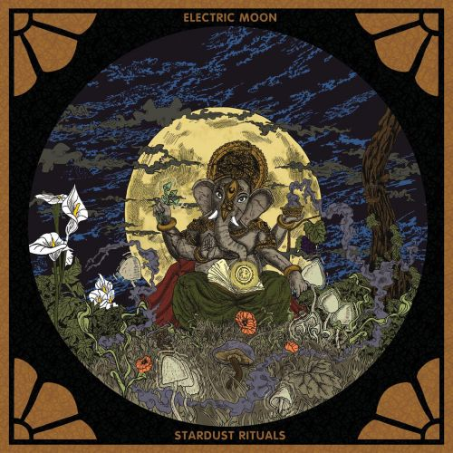 Electric Moon - Stardust Rituals (2017)