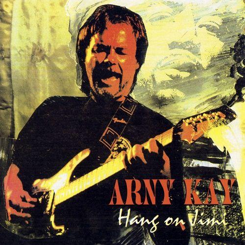 Arny Kay - Hang on Jimi (1994)