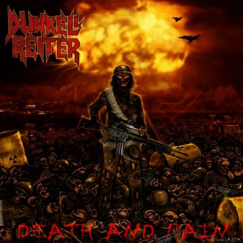 Dunkell Reiter - Death and Pain (2009) [Reissue 2012]