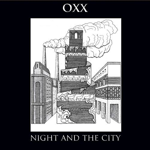 Oxx - Night And The City (2017)