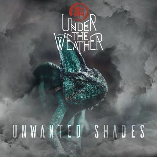 Under The Weather - Unwanted Shades (2017)