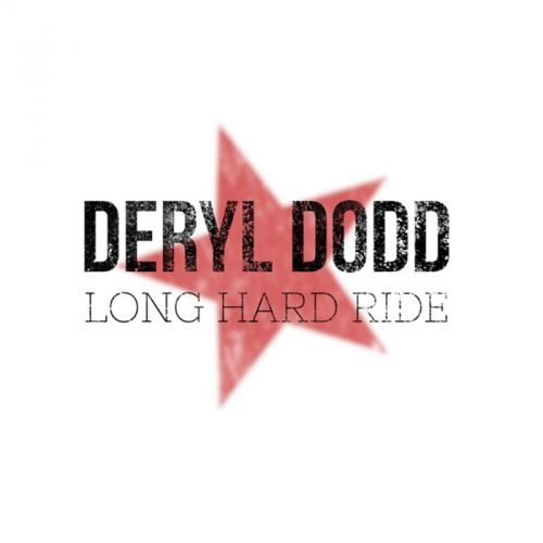 Deryl Dodd - Long Hard Ride (2017)