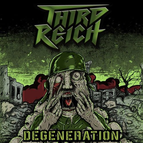 Third Reich - Degeneration (2017)